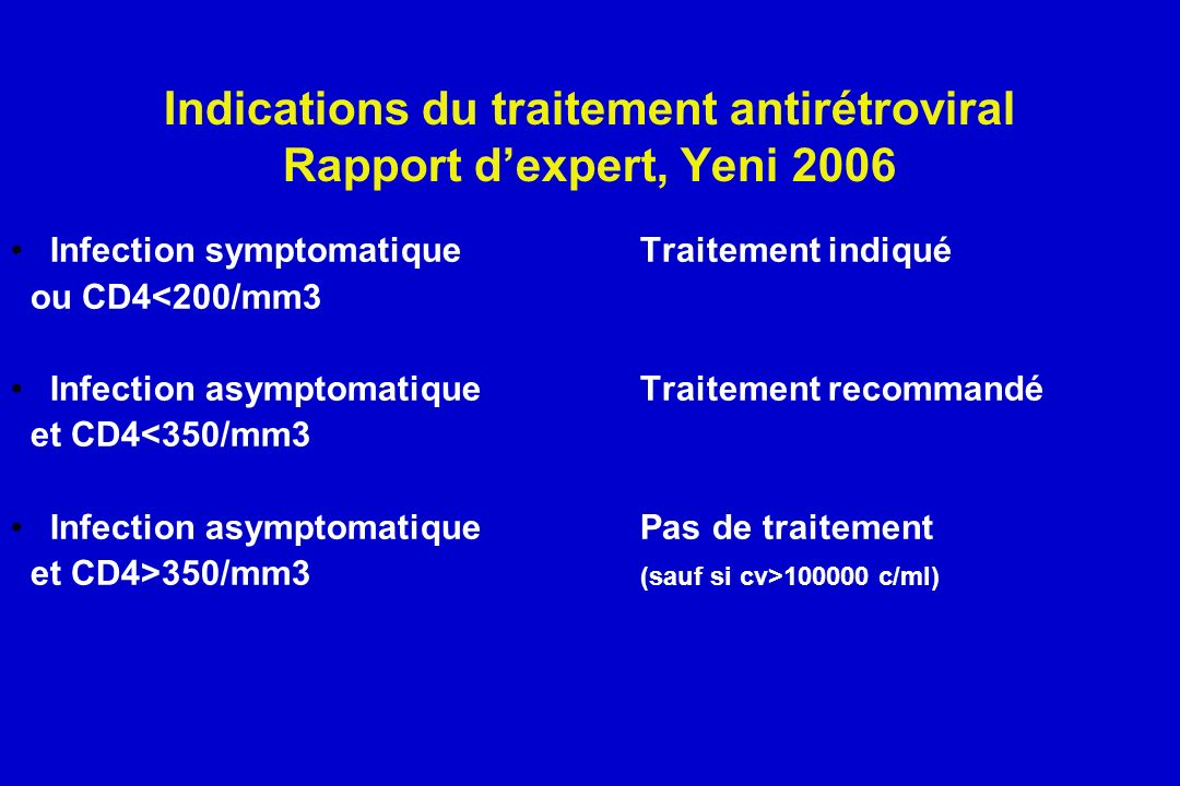 Indications du traitement antirétroviral Rapport d'expert, Yeni 2006