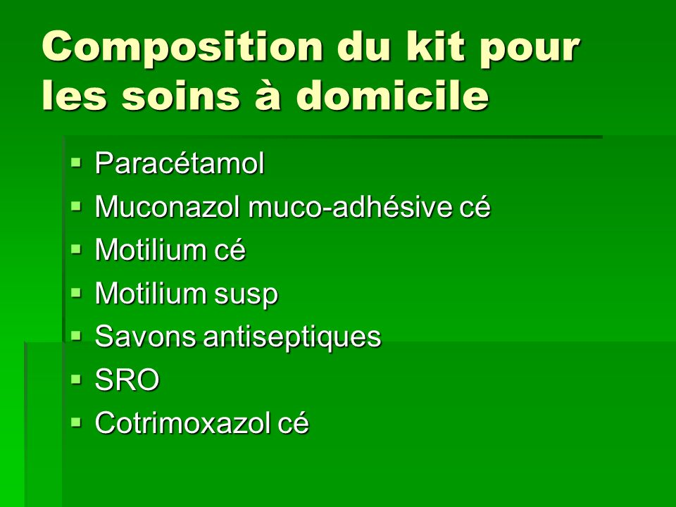 Composition du kit pour les soins à domicile
