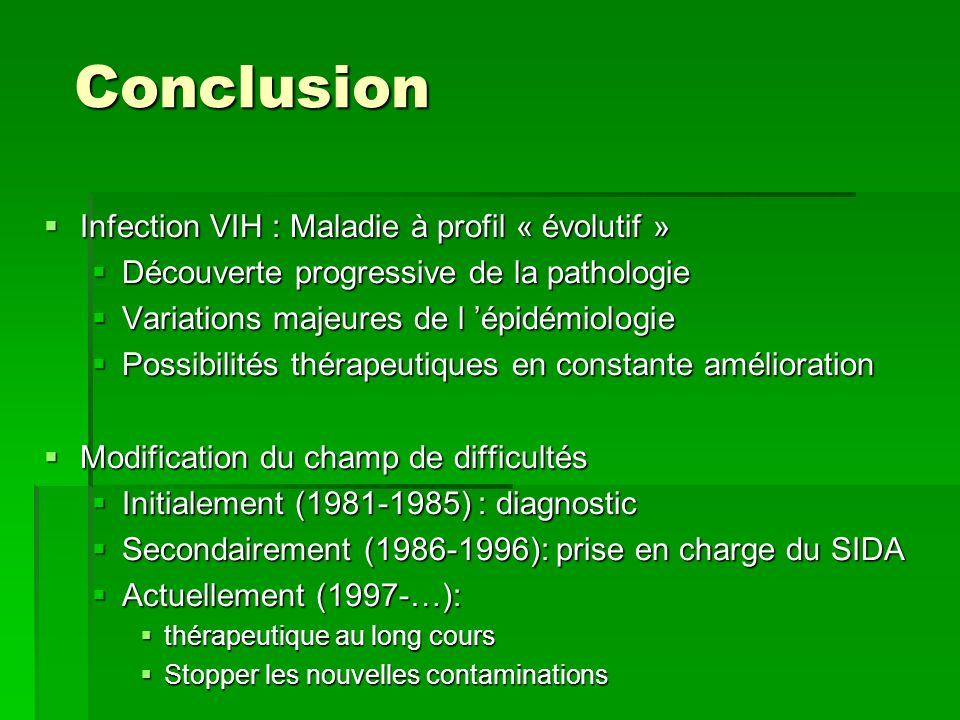 Conclusion Infection VIH : Maladie à profil « évolutif »