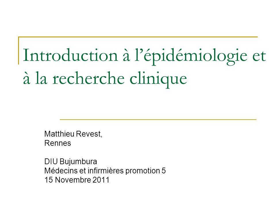 Introduction à l'épidémiologie et à la recherche clinique