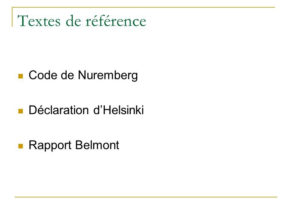 Textes de référence Code de Nuremberg Déclaration d'Helsinki