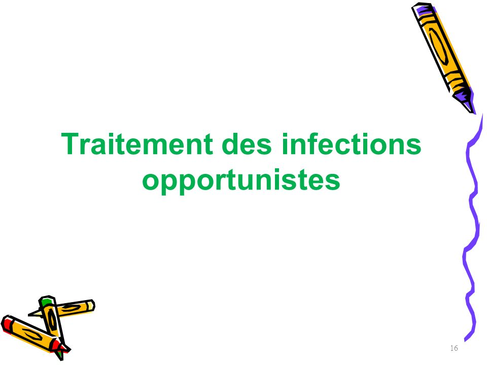 Traitement des infections opportunistes
