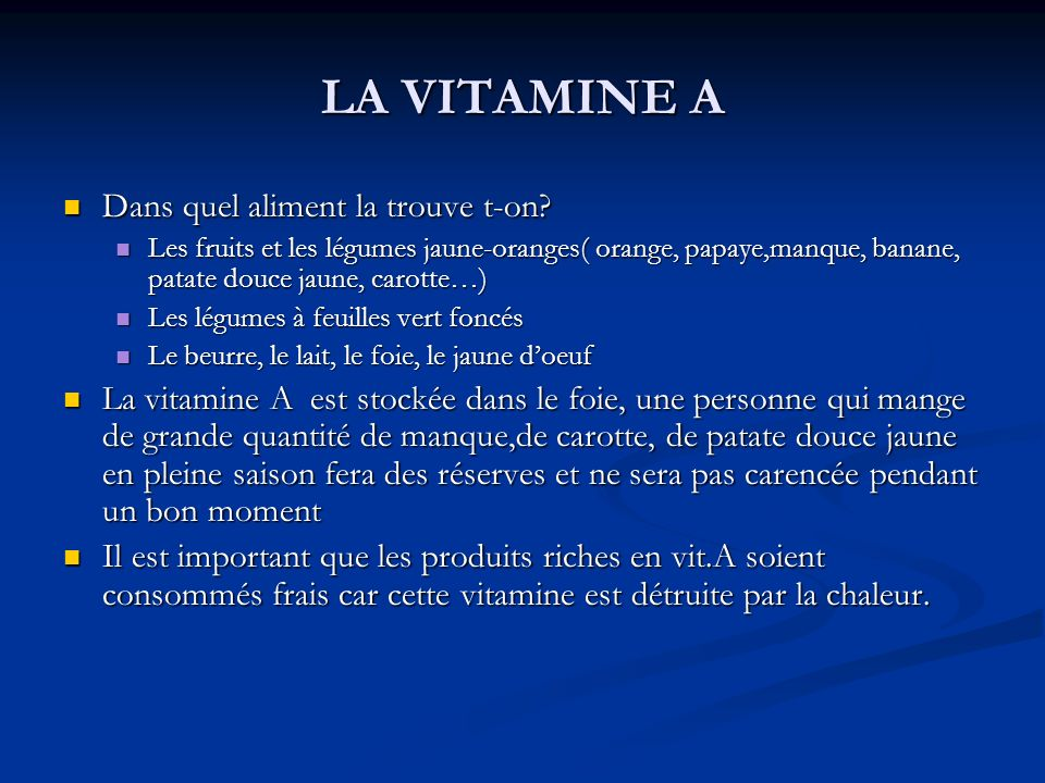 LA VITAMINE A Dans quel aliment la trouve t-on