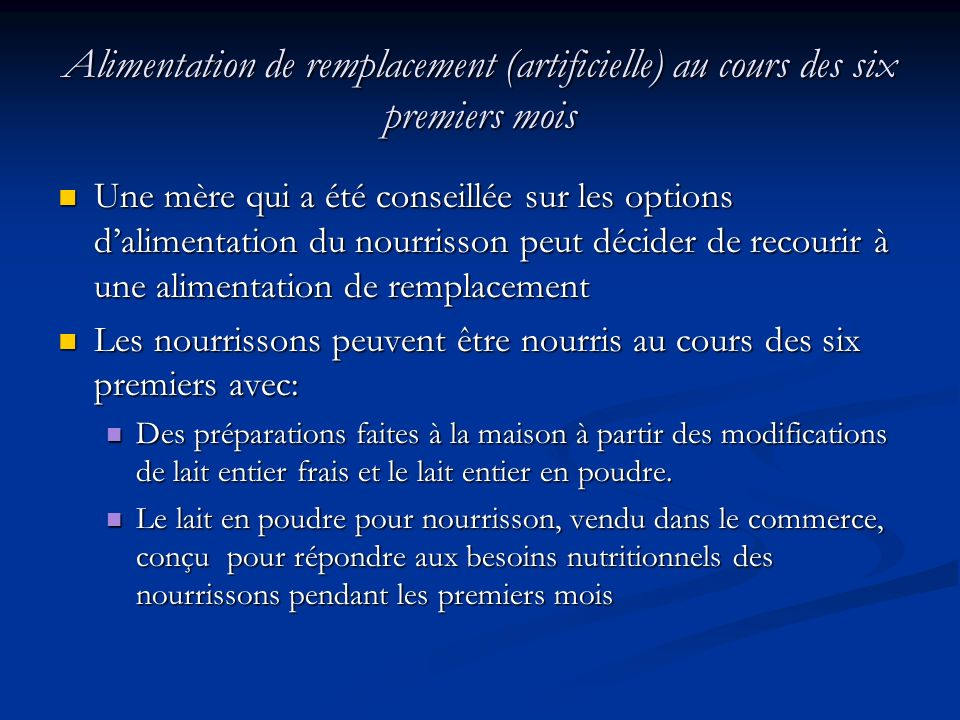Alimentation de remplacement (artificielle) au cours des six premiers mois