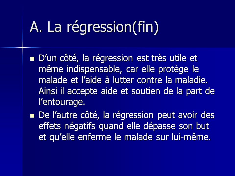 A. La régression(fin)