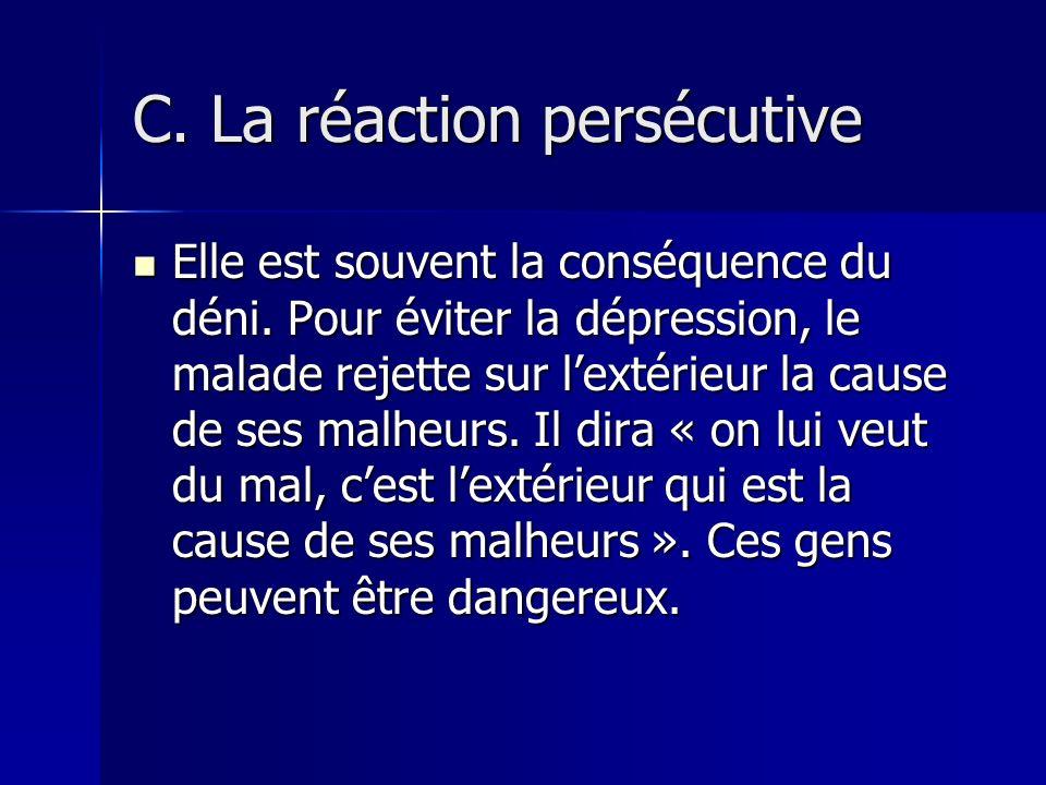 C. La réaction persécutive