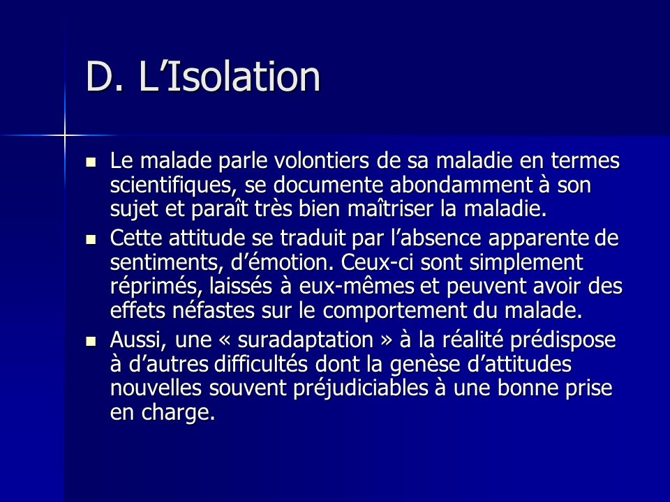 D. L'Isolation