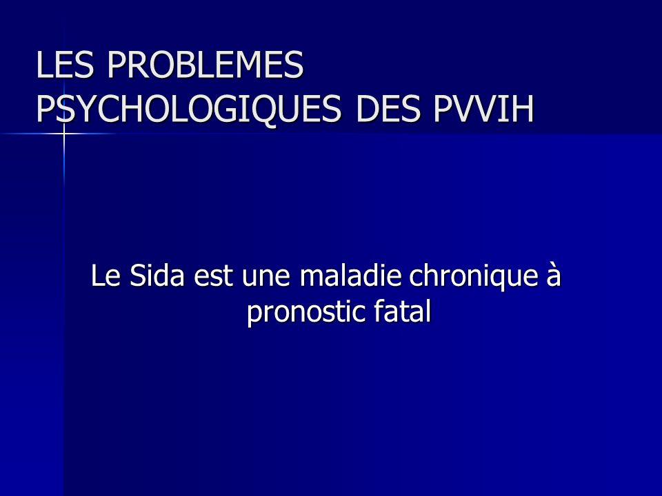 LES PROBLEMES PSYCHOLOGIQUES DES PVVIH