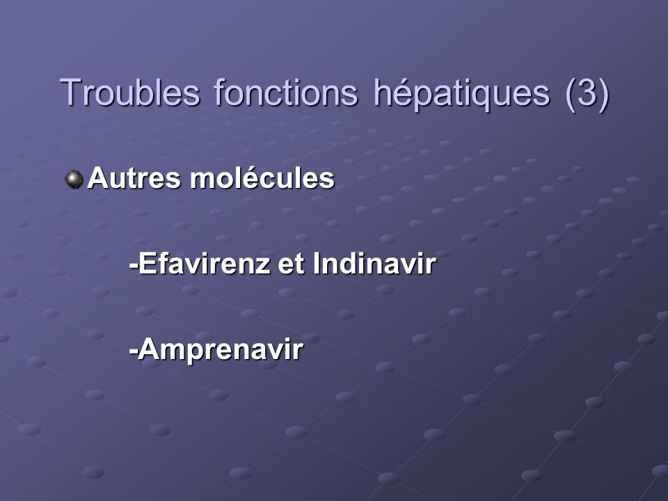 Troubles fonctions hépatiques (3)