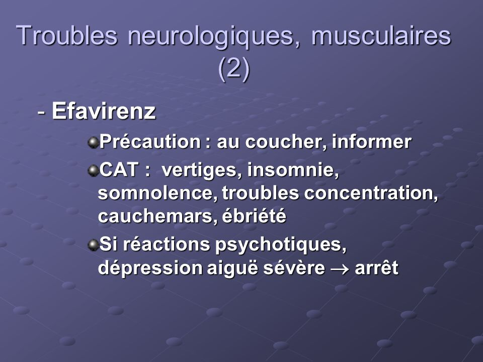Troubles neurologiques, musculaires (2)