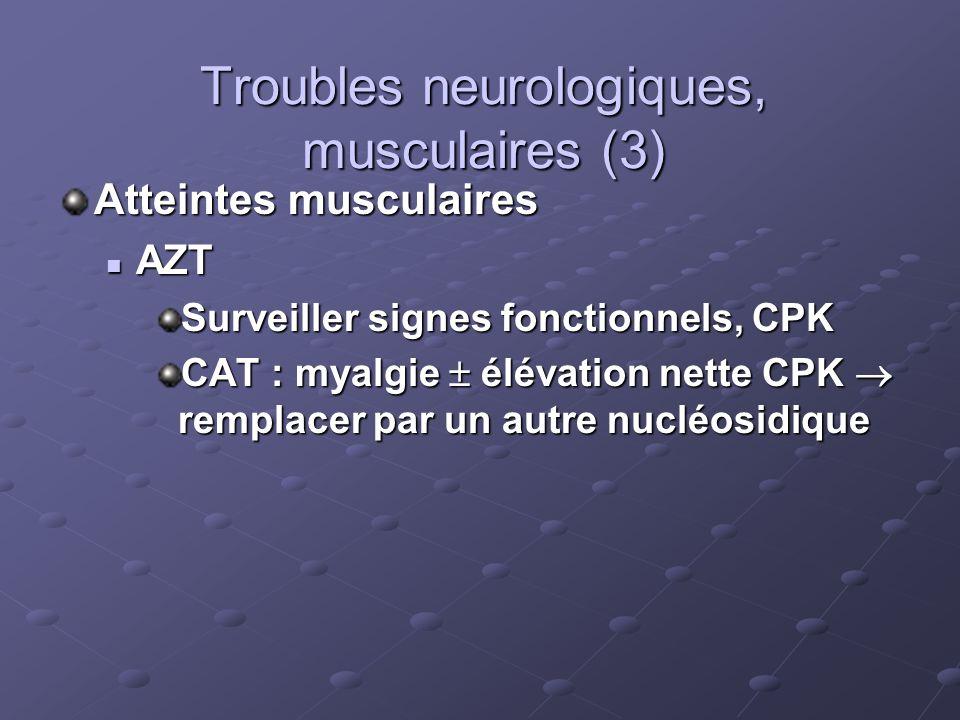 Troubles neurologiques, musculaires (3)