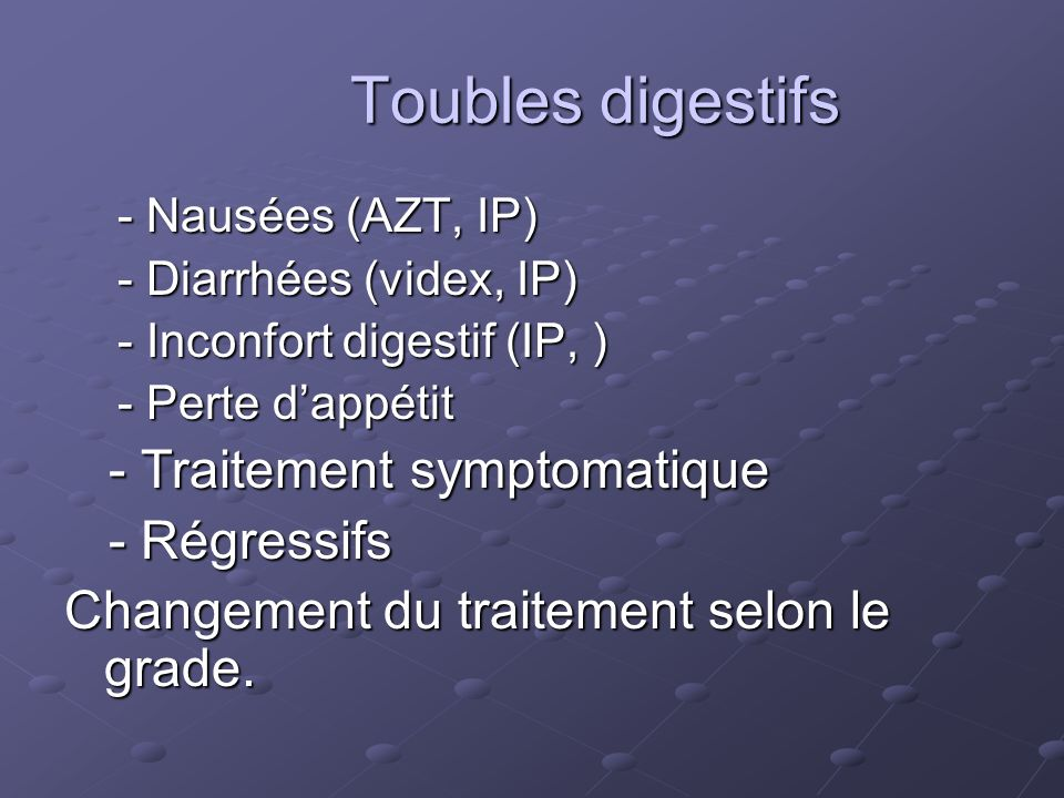 Toubles digestifs - Traitement symptomatique - Régressifs