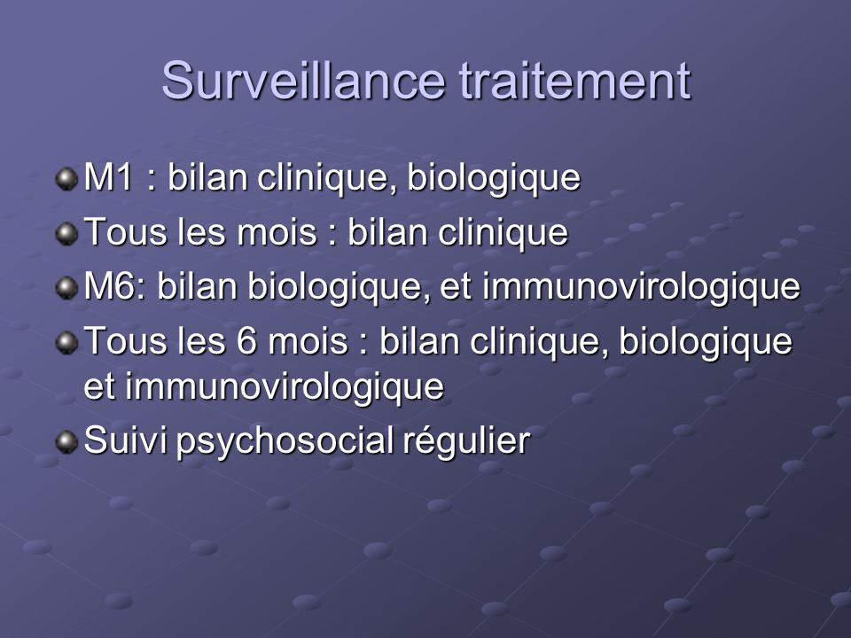 Surveillance traitement