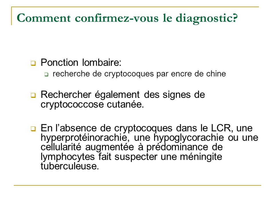 Comment confirmez-vous le diagnostic