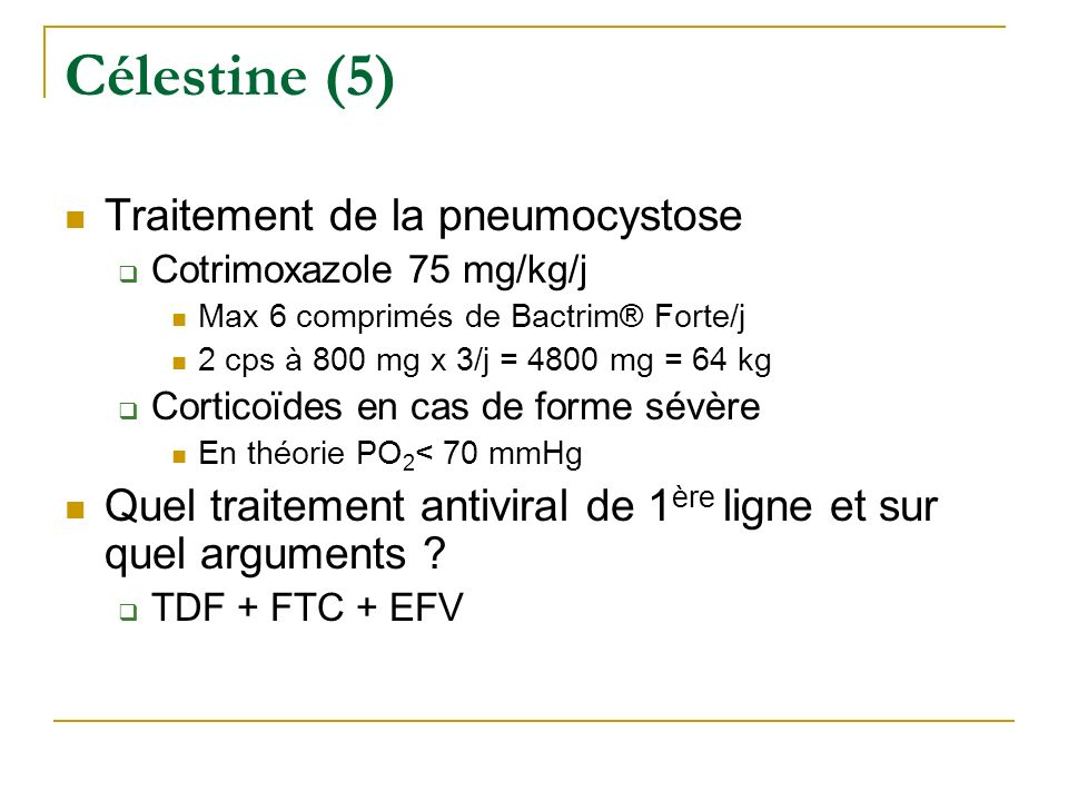Célestine (5) Traitement de la pneumocystose
