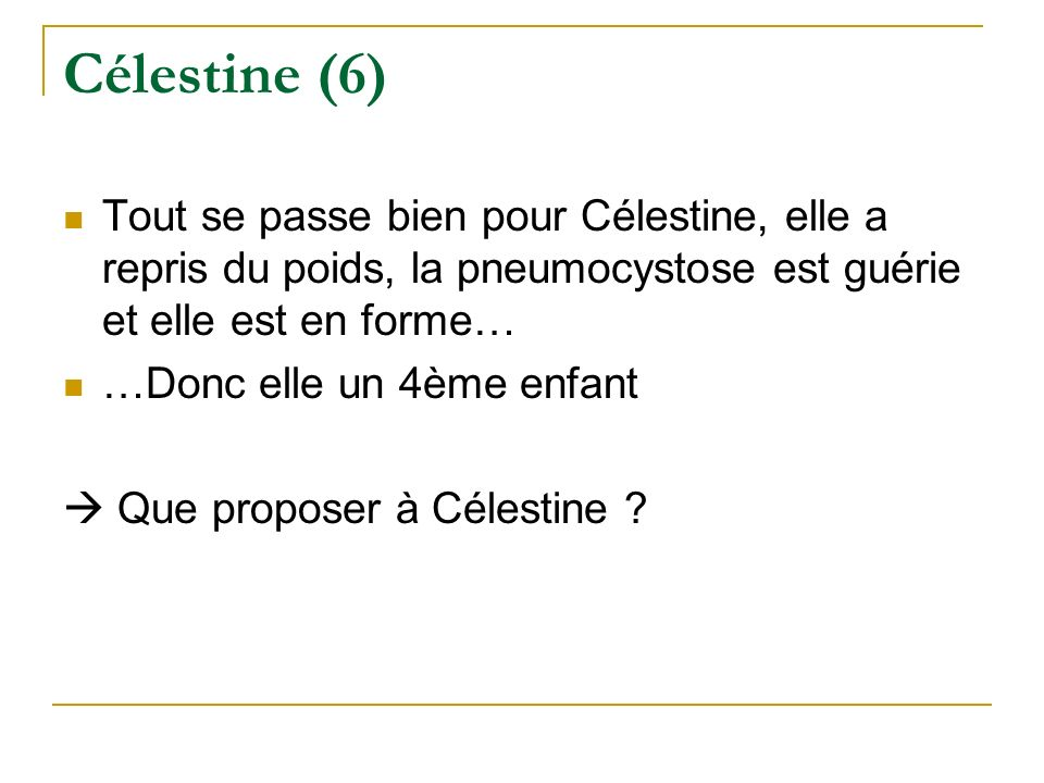 Célestine (6) Tout se passe bien pour Célestine, elle a repris du poids, la pneumocystose est guérie et elle est en forme…
