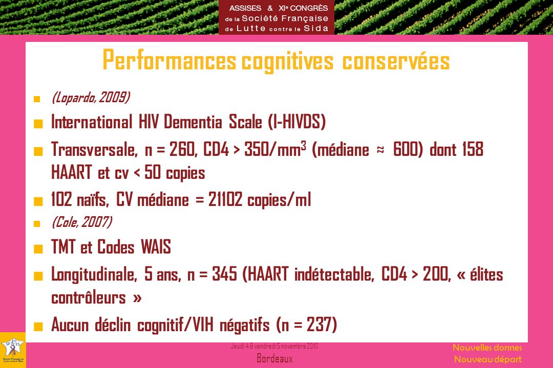 Performances cognitives conservées