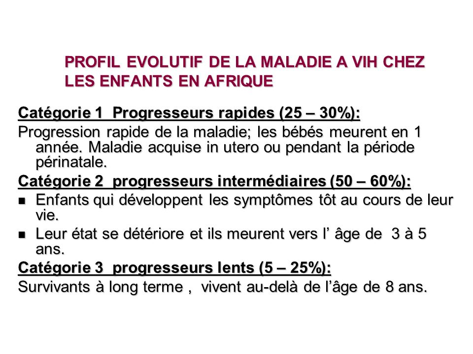 PROFIL EVOLUTIF DE LA MALADIE A VIH CHEZ LES ENFANTS EN AFRIQUE