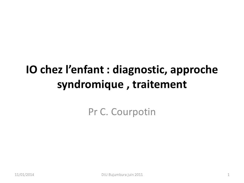 IO chez l'enfant : diagnostic, approche syndromique , traitement