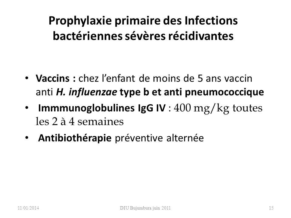 Prophylaxie primaire des Infections bactériennes sévères récidivantes