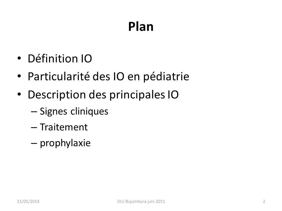 Plan Définition IO Particularité des IO en pédiatrie