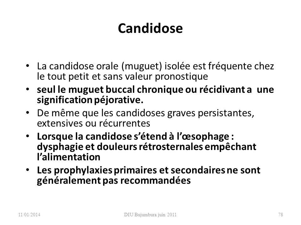 Candidose La candidose orale (muguet) isolée est fréquente chez le tout petit et sans valeur pronostique.