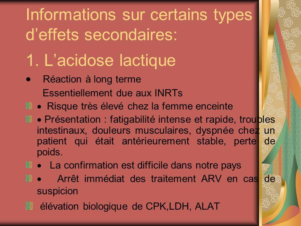 Informations sur certains types d'effets secondaires: