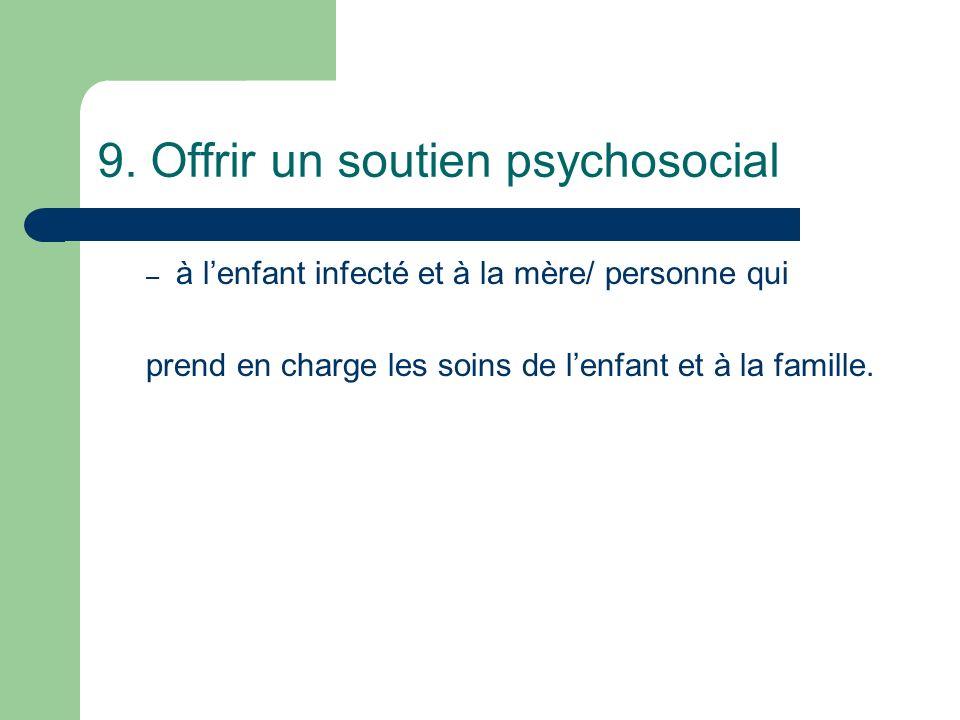 9. Offrir un soutien psychosocial