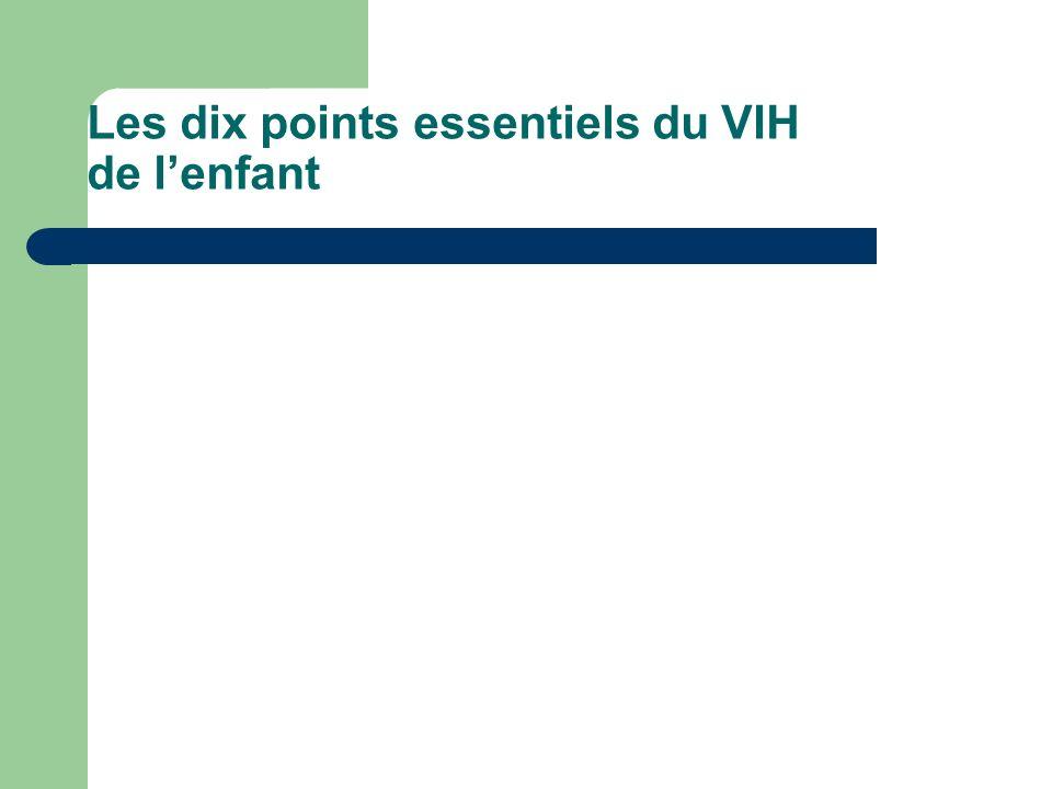 Les dix points essentiels du VIH de l'enfant