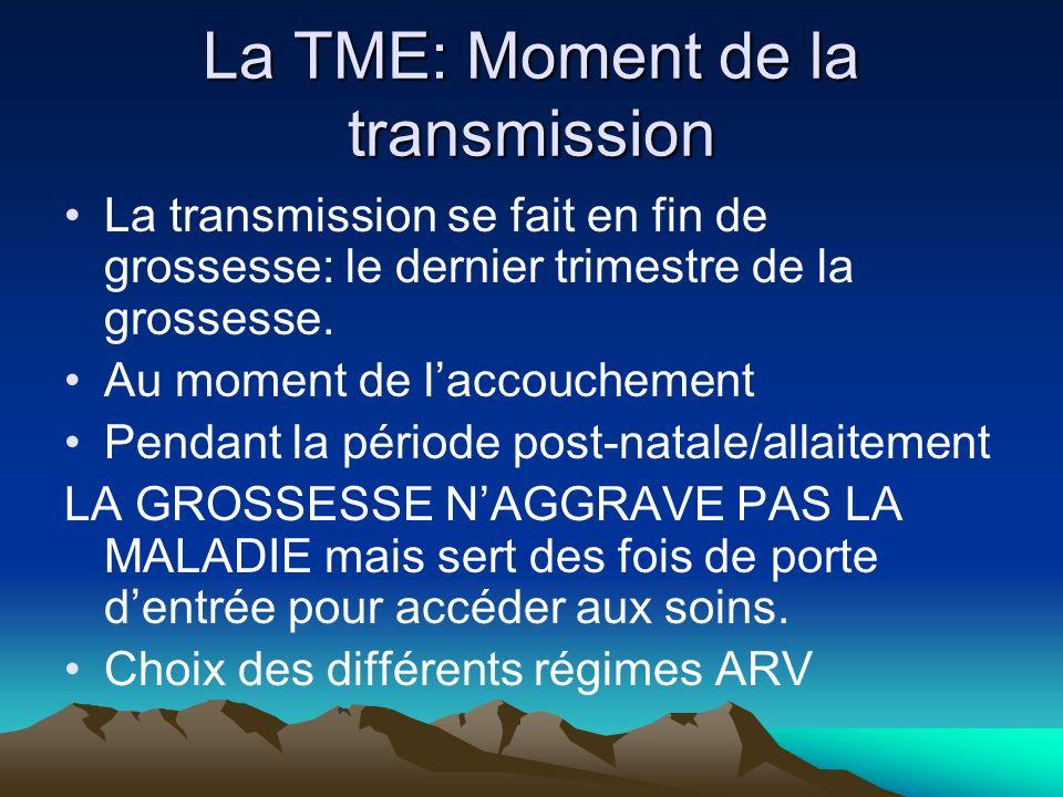 La TME: Moment de la transmission