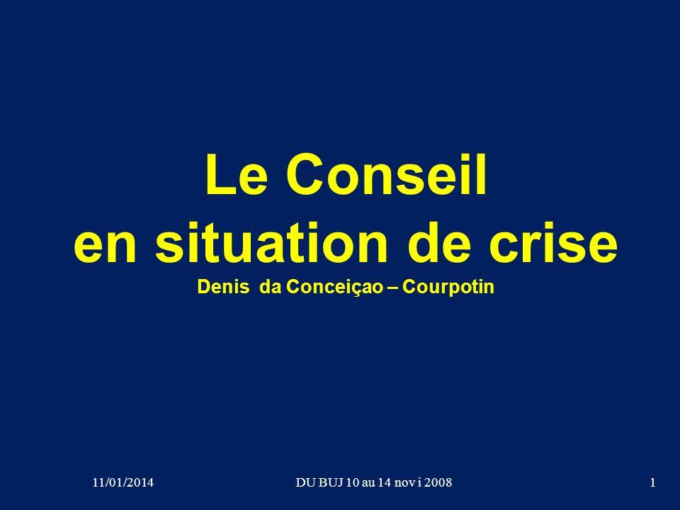 Le Conseil en situation de crise Denis da Conceiçao – Courpotin
