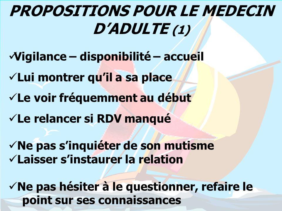 PROPOSITIONS POUR LE MEDECIN D'ADULTE (1)