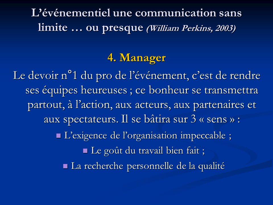 L'événementiel une communication sans limite … ou presque (William Perkins, 2003)