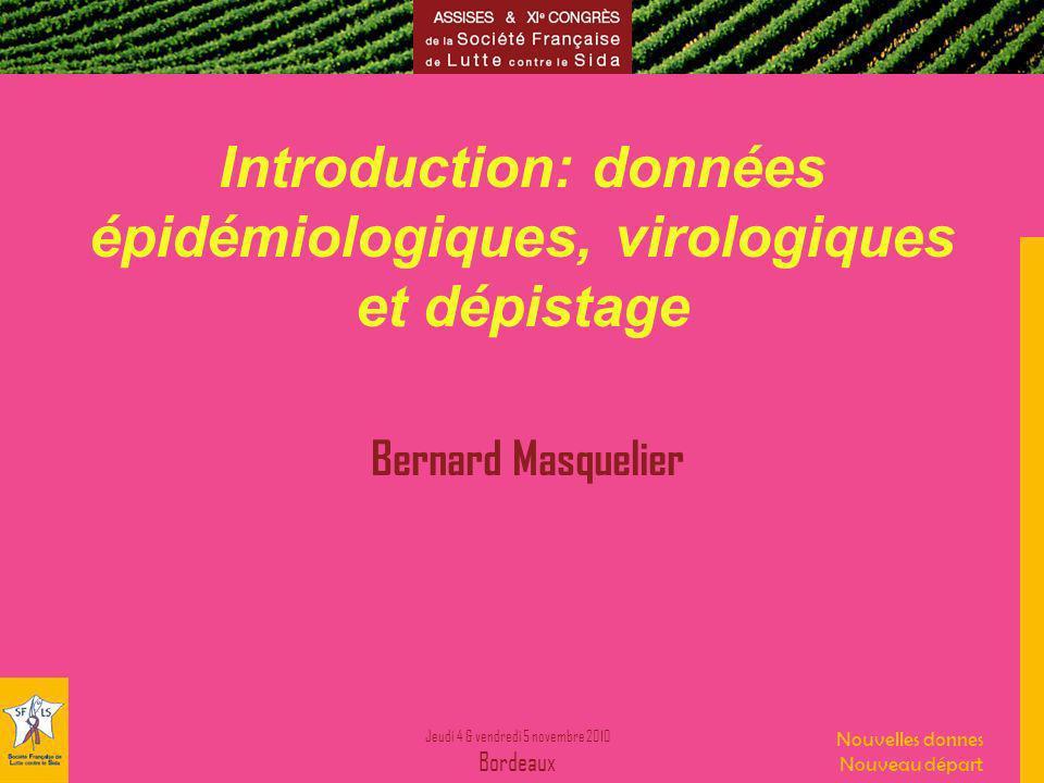 Introduction: données épidémiologiques, virologiques et dépistage