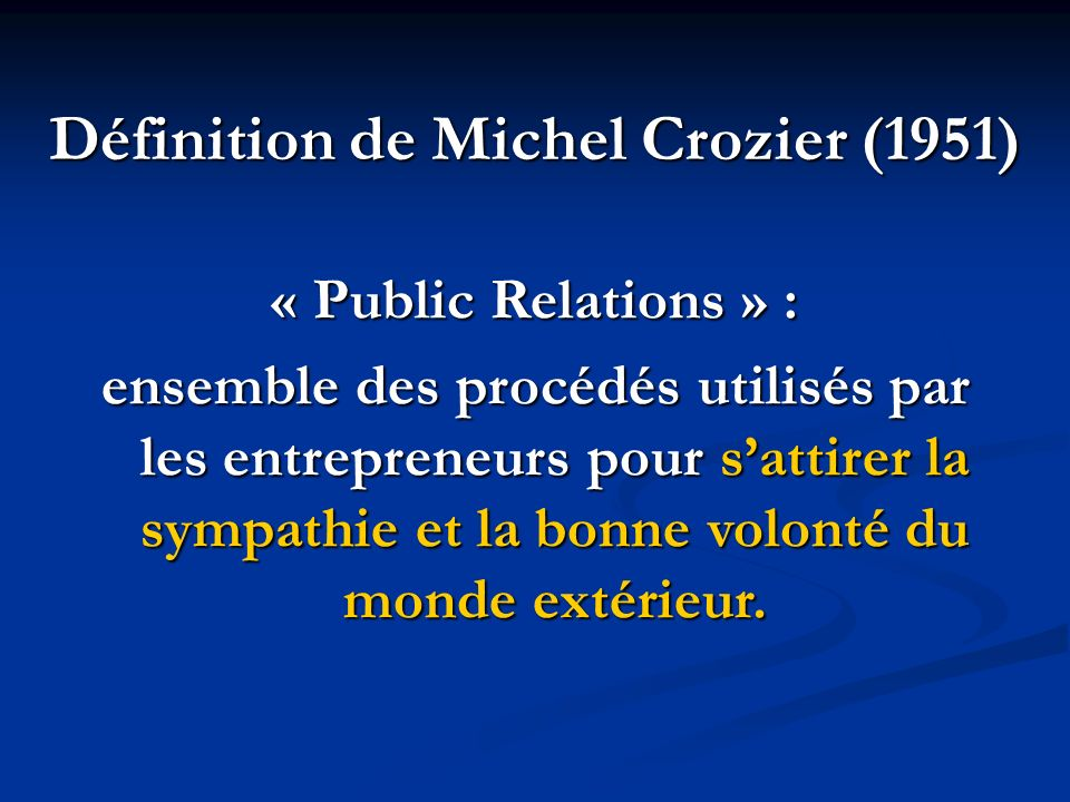 Définition de Michel Crozier (1951)