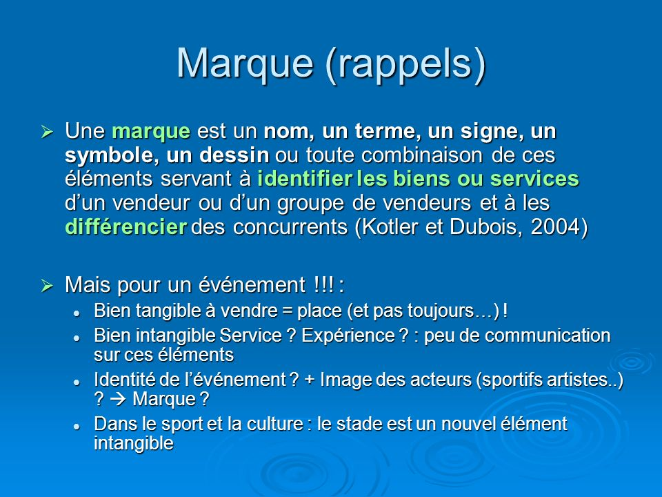 Marque (rappels)