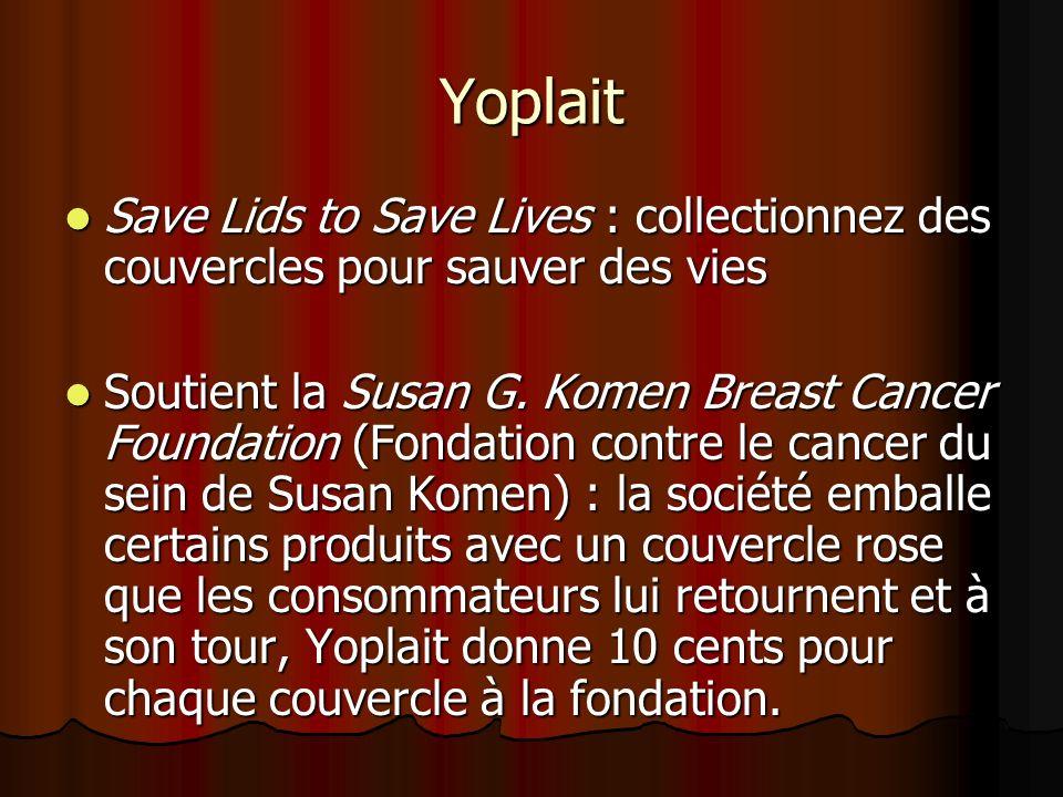 Yoplait Save Lids to Save Lives : collectionnez des couvercles pour sauver des vies.