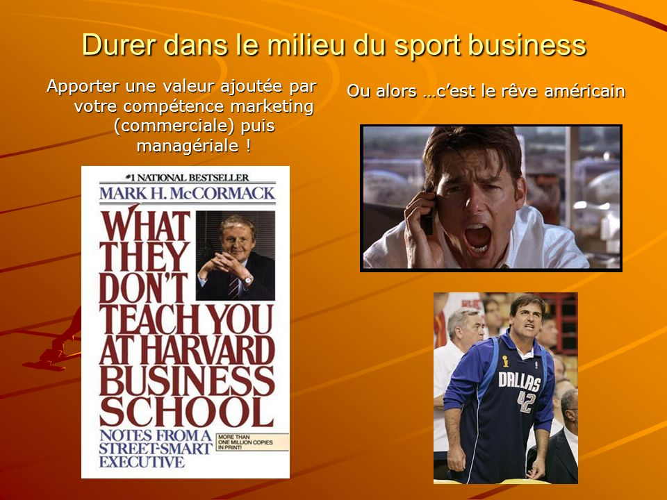 Durer dans le milieu du sport business