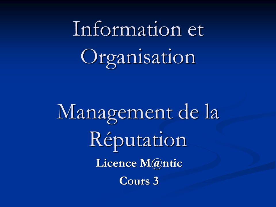 Information et Organisation Management de la Réputation