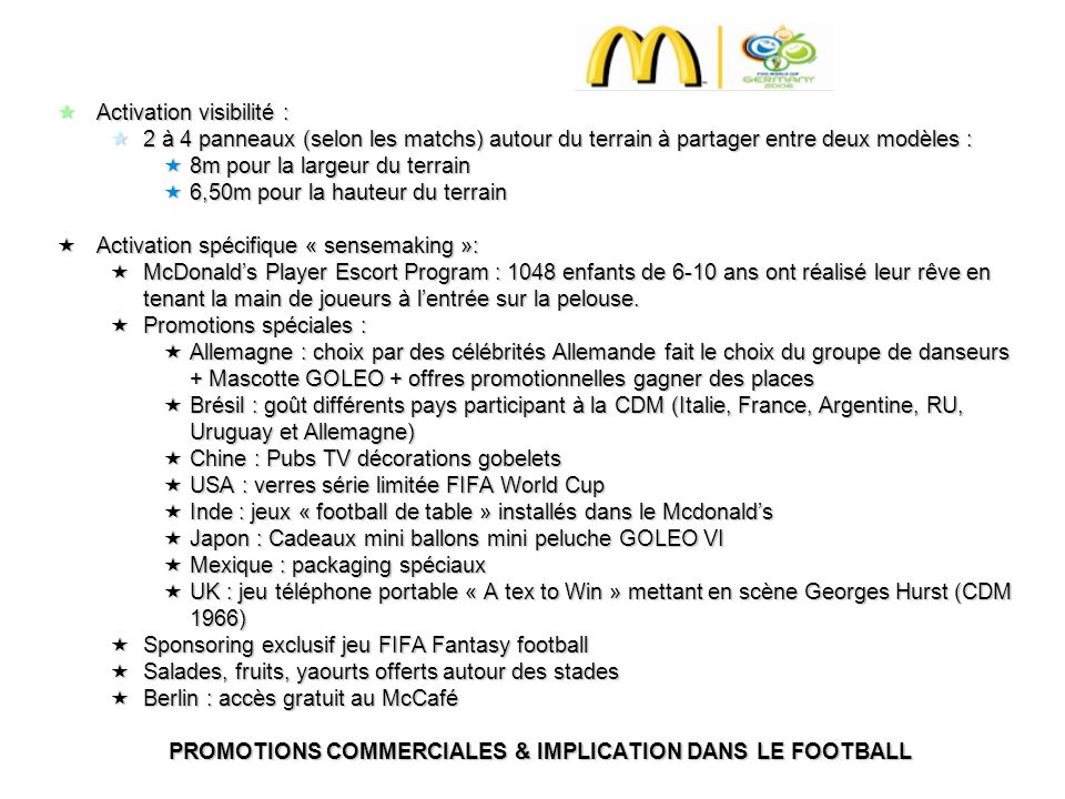 PROMOTIONS COMMERCIALES & IMPLICATION DANS LE FOOTBALL