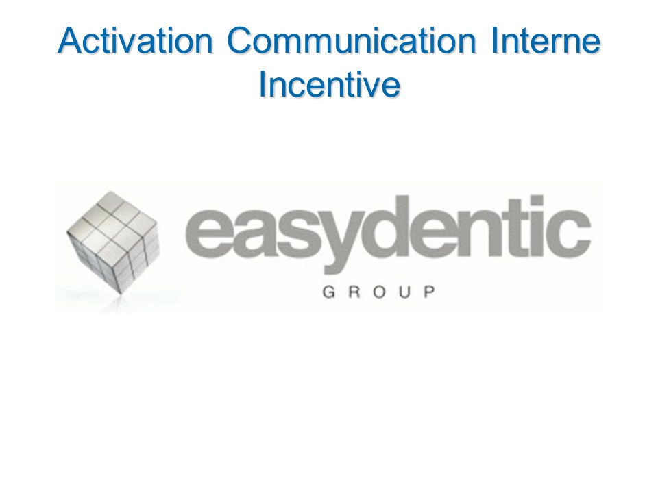 Activation Communication Interne Incentive