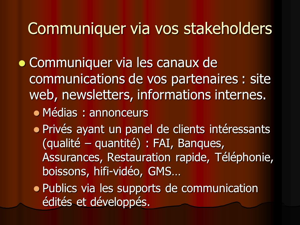 Communiquer via vos stakeholders
