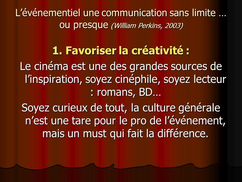 1. Favoriser la créativité :