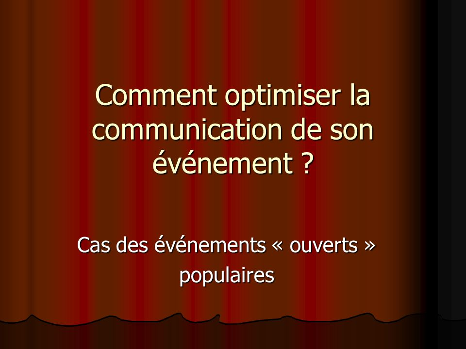 Comment optimiser la communication de son événement