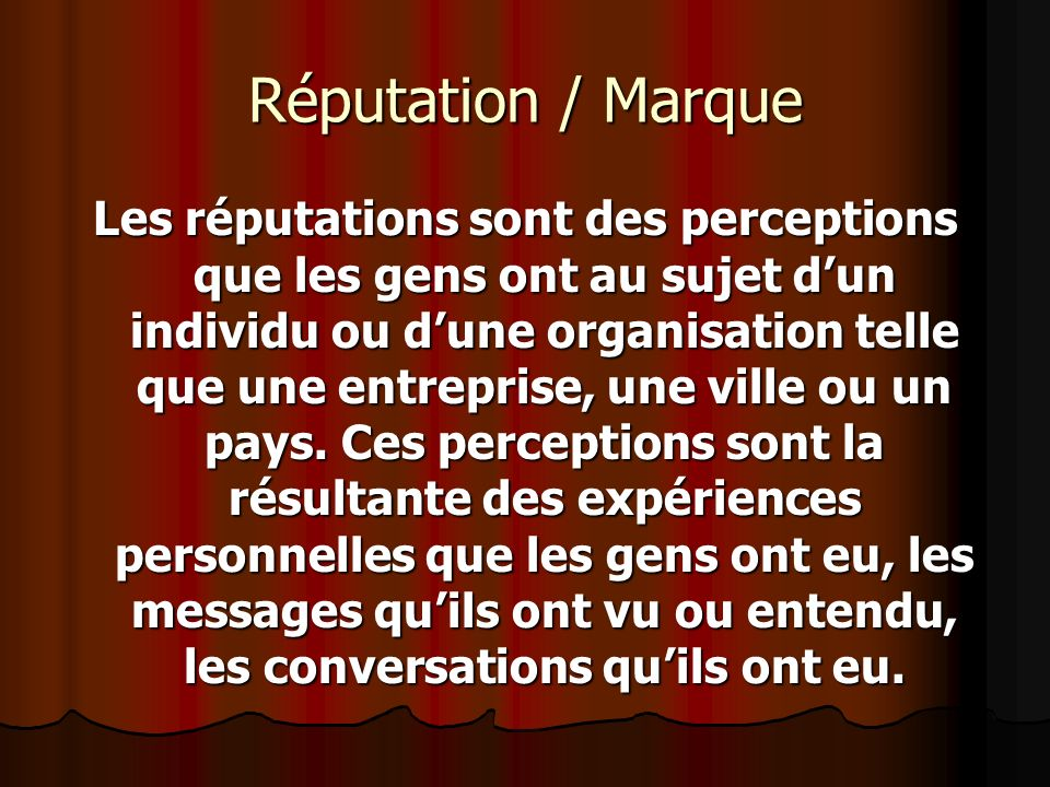 Réputation / Marque