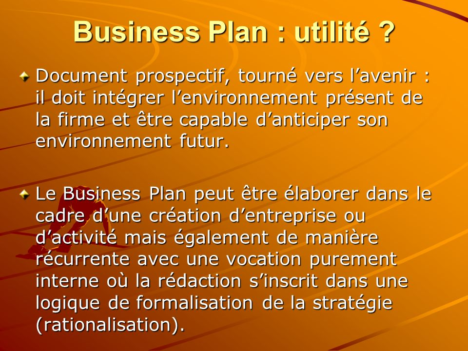 Business Plan : utilité