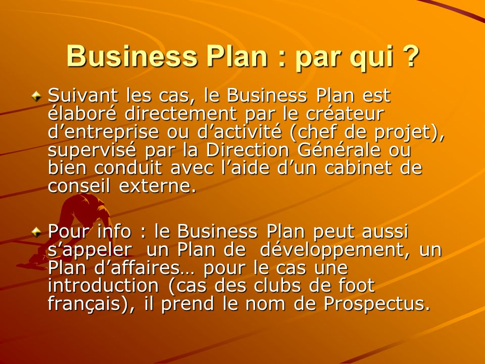 Business Plan : par qui