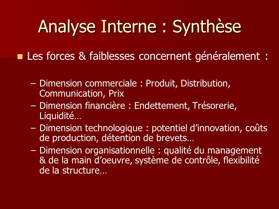 Analyse Interne : Synthèse