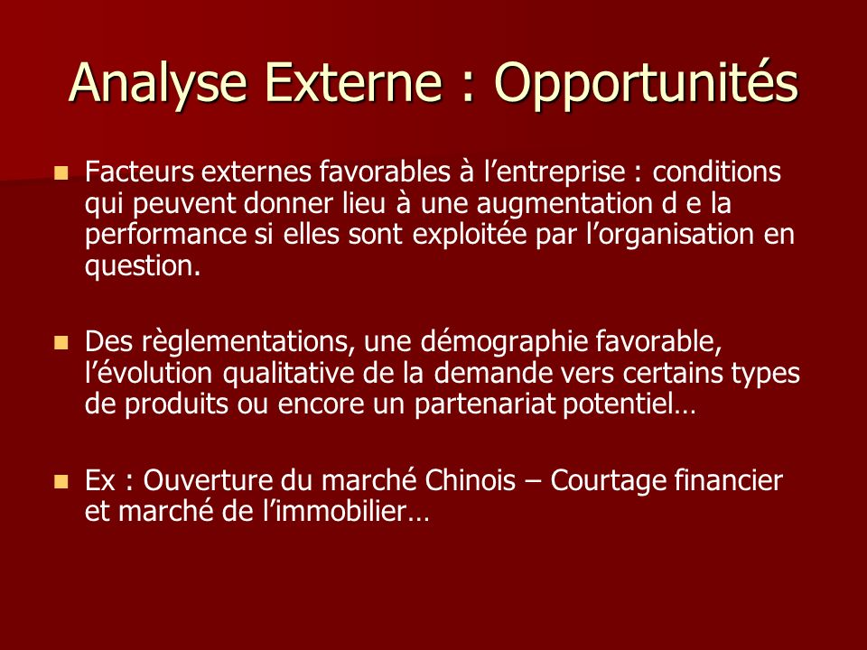 Analyse Externe : Opportunités