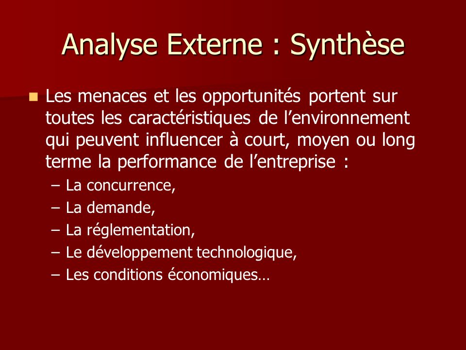 Analyse Externe : Synthèse